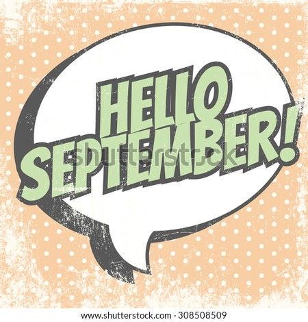 hello september background, illustration in vector format - stock vector