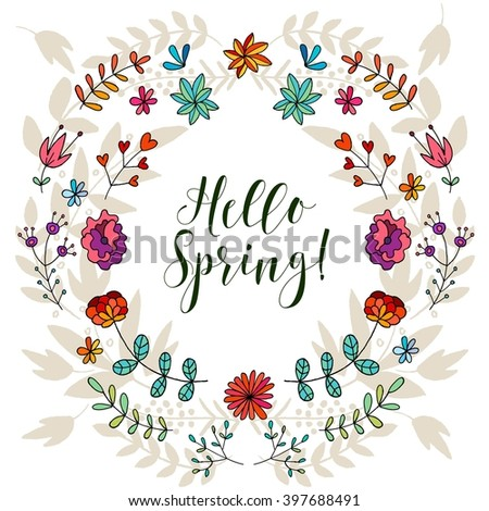 Hello Spring card, lettering text. Summer pattern. Vector floral set. Graphic collection with leaves and flowers. - stock vector