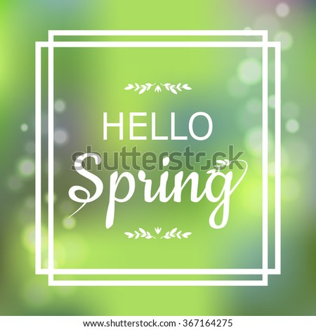Hello Spring green card design with a textured abstract background and text in square frame, vector illustration.  Lettering design element - stock vector