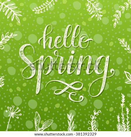 Hello Spring. Hand drawn lettering poster. - stock vector