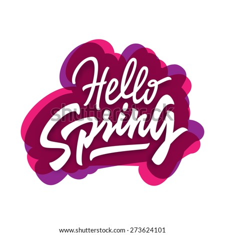 Hello Spring hand lettering brush pen style. Unique original typographic design. Calligraphic handwritten word. Vector drawing illustration. Retro type composition. - stock vector