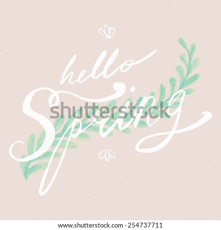 Hello Spring simple vector hand drawn retro script lettering design element with color pencil floral decorative element and subtle paper texture. Ideal for greeting cards and posters  - stock vector