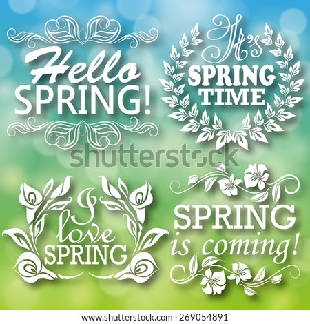 Hello Spring, Spring is coming, I love Spring, It s Spring time. Typographic design with text, filigree hand-drawn floral frame, shadow for greeting card, poster. Vector illustration EPS 10. - stock vector