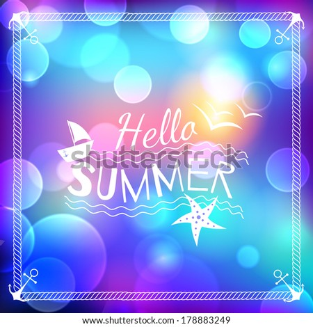 Hello summer blurry background - stock vector