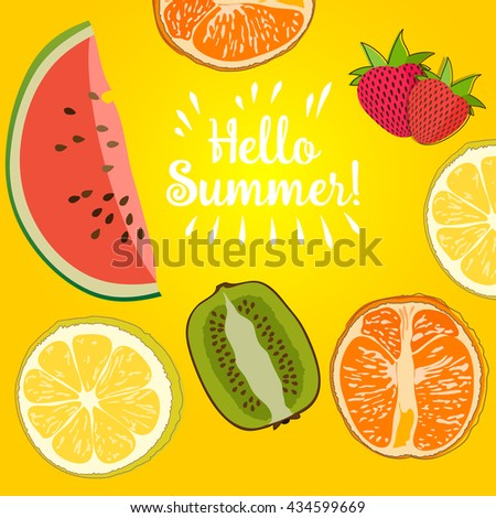 Hello Summer border of set fruit Inscription strawberry, watermelon, lemon. Vector collection summer fruit on yellow background. Simple color illustration. Schematic picture.