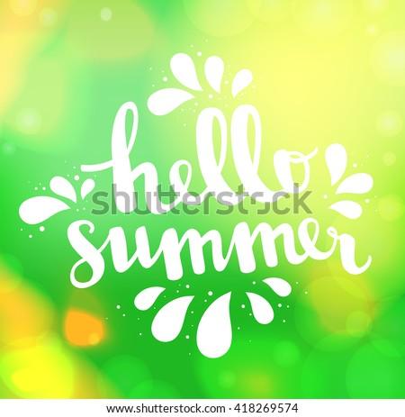 Hello Summer Card. Calligraphy Lettering. Light Leak Bokeh Summer Sun  Background