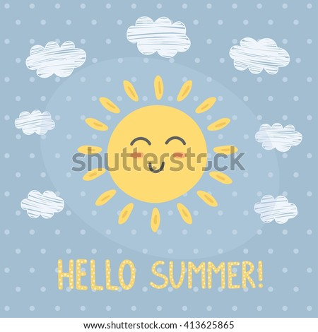 Hello Summer card with a cute sun. Vector illustration - stock vector