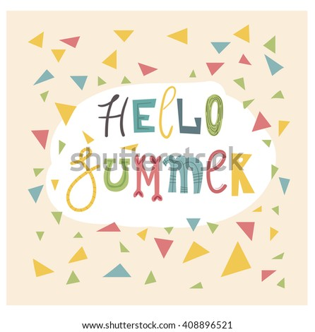 Hello Summer. Funny Card Design. Phrase Hello Summer. Cartoon Style Text.  Black