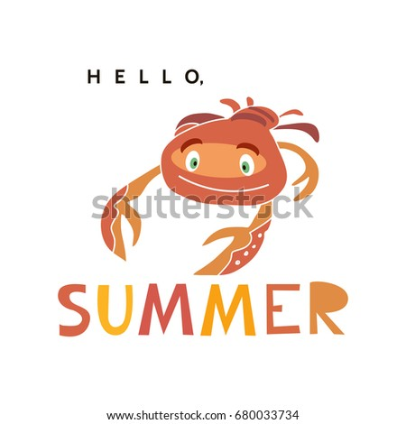 Hello,Summer  Lettering Design. Funny Crab In Cartoon Style.Vector  Illustration