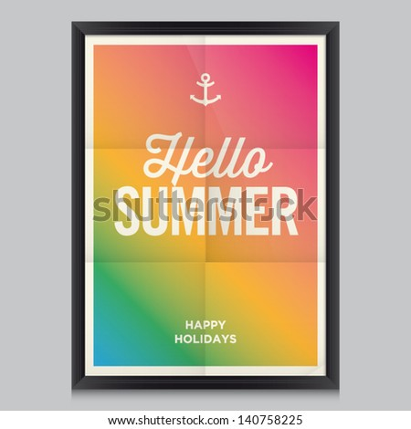 Hello summer poster. Beach summer background. Effects poster, frame, colors background and colors text are editable. Happy holidays card, happy vacation card. Enjoy your summer. - stock vector