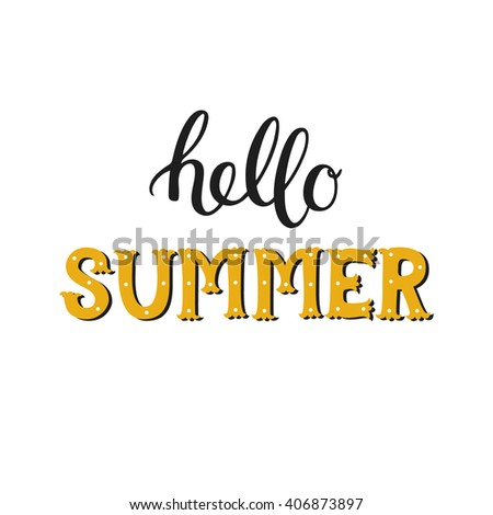 Superb Hello Summer. Summer Hand Drawn Lettering On White Background. Vector Summer  Time Card