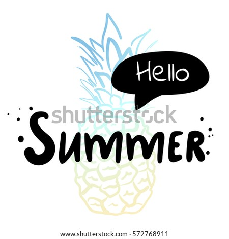 Superb Hello Summer   Summer Holidays And Vacation Hand Drawn Vector Illustration.  Pineapple Illustration On Background