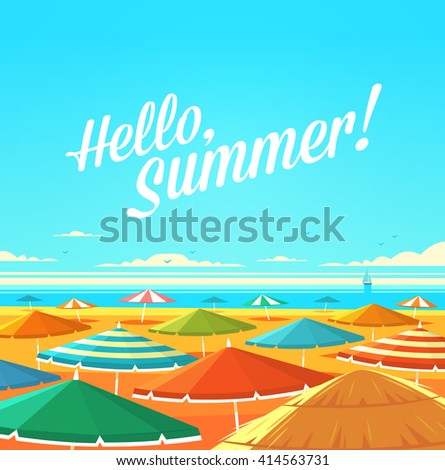 Hello, Summer! Summertime quote. Summer Holidays poster, background with sandy beach full of sun umbrellas, seashore and sunny sky.  - stock vector