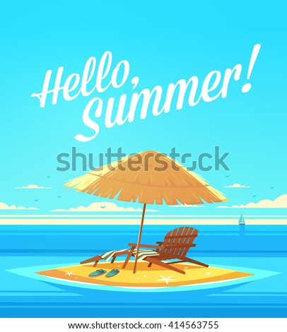 http://thumb7.shutterstock.com/display_pic_with_logo/459127/414563755/stock-vector-hello-summer-summertime-quote-summer-holidays-poster-background-with-small-island-deckchair-414563755.jpg