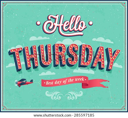 Hello Thursday typographic design. Vector illustration. - stock vector