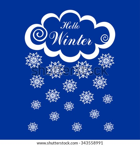Hello Winter! White clouds with snow on blue background. Vector Illustration  - stock vector
