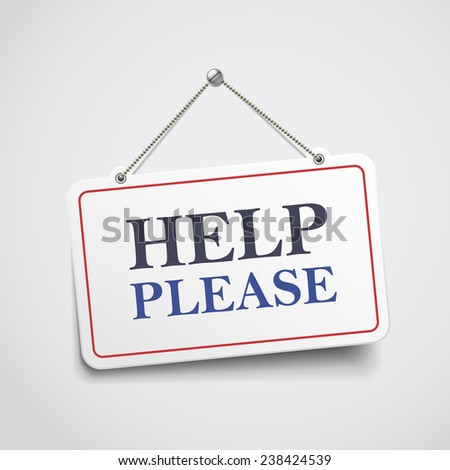 help please hanging sign isolated on white wall  - stock vector