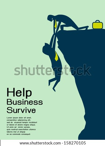 Help, save, and support business survive. Business concept to overcome adversity, Vector illustration with copy space for your text and your own design.  - stock vector