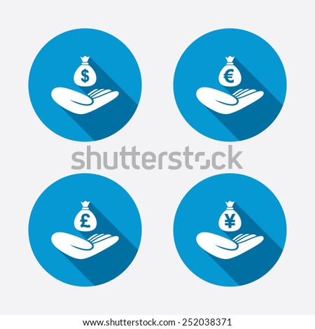 Helping hands icons. Money insurance symbols. Hand holds cash bag in Dollars, Euro, Pounds and Yen signs. Circle concept web buttons. Vector - stock vector
