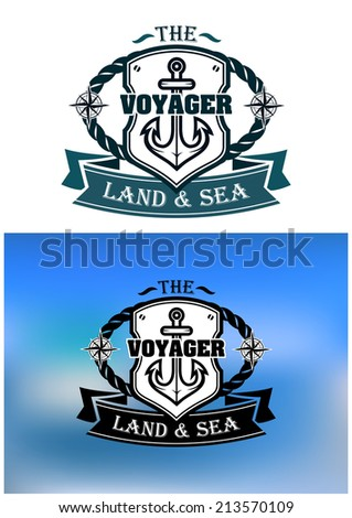 Heraldic marine shield with rope, anchor, compass, ribbon and text Voyager. For marine, transportation or logo idea design  - stock vector