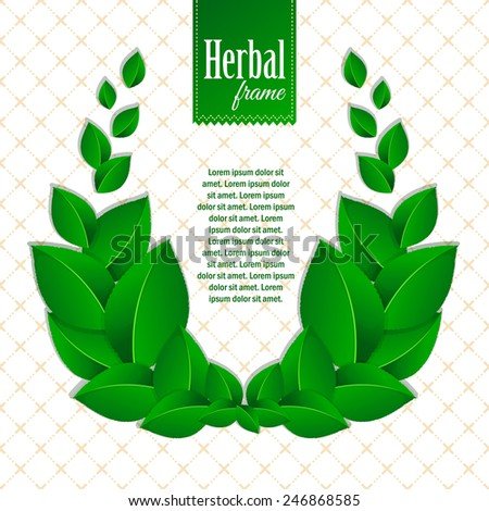 Herbal eco wreath of natural green leaves. Eco friendly background.  - stock vector