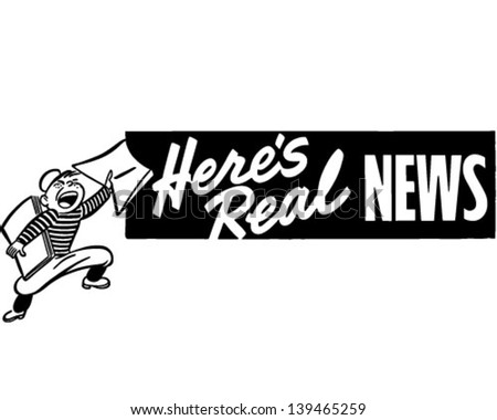 Here's Real News - Retro Clip Art Illustration - stock vector