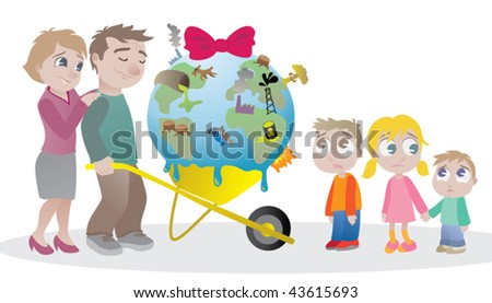 Heritage for future generations? Mom and dad  seem to be saying â??Sorry for what we are leaving you to deal withâ?. - stock vector