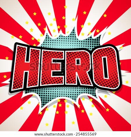 Hero Comic Speech  Bubble. Vector illustration - stock vector