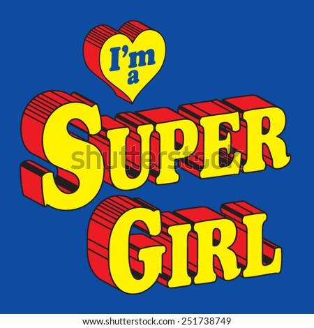 Hero Super girl typography, t-shirt graphics, vectors - stock vector