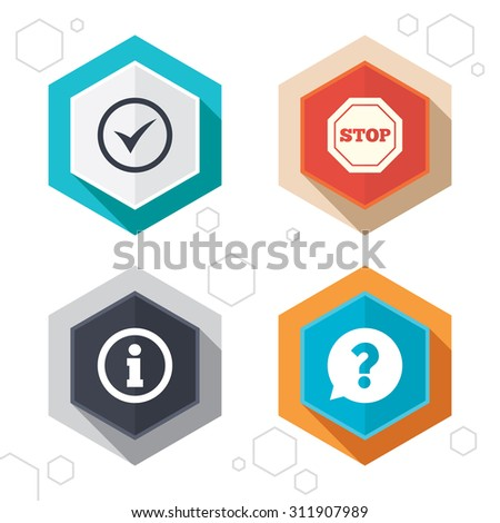 Hexagon buttons. Information icons. Stop prohibition and question FAQ mark speech bubble signs. Approved check mark symbol. Labels with shadow. Vector