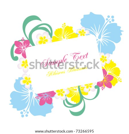 Hibiscus frame. Illustration vector. - stock vector