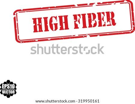 High Fiber Red Grunge Rubber Stamp On White Background. Vector illustration. - stock vector