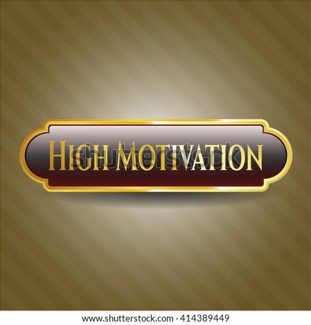High Motivation shiny emblem - stock vector