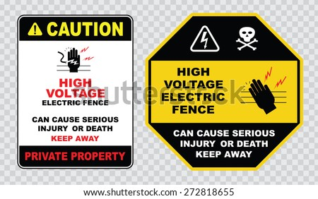 high voltage electric fence sign or electrical safety sign (high voltage electric fence, can cause serious injury or death, private property)  - stock vector