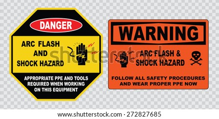 high voltage sign or electrical safety sign (Arc flash and shock hazard, appropriate ppe and tools required, follow all safety procedures, wear proper ppe now). - stock vector