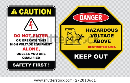 high voltage sign or electrical safety sign (do not enter or operate this high voltage equipment alone, unless you are qualified, safety first, hazardous voltage above) - stock vector