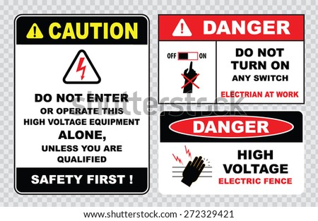 high voltage sign or electrical safety sign (do not operate this  equipment alone unless you are qualified, high voltage electric fence, do not  turn on switch) - stock vector