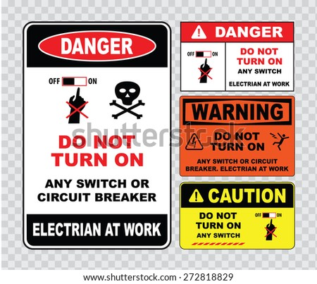 high voltage sign or electrical safety sign (do not turn on any switch or circuit breaker, electrian at work) - stock vector