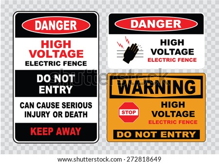 high voltage sign or electrical safety sign (high voltage electric fence do not entry can cause serious injury or death keep away, stop)  - stock vector