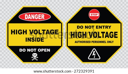 high voltage sign or electrical safety sign ( high voltage inside do not  open, do not entry high voltage). - stock vector