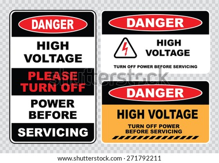 high voltage sign or electrical safety sign (high voltage turn off power before servicing) - stock vector