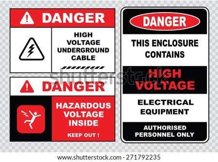 high voltage sign or electrical safety sign (high voltage underground cable, danger hazardous voltage inside keep out, this enclosure contains high voltage electrical equipment) - stock vector