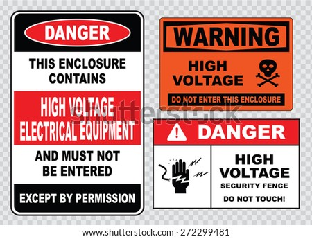 high voltage sign or electrical safety sign (warning high voltage keep away, danger high voltage do not touch, danger hazard of severe electrical shock or burn, caution live wires) - stock vector