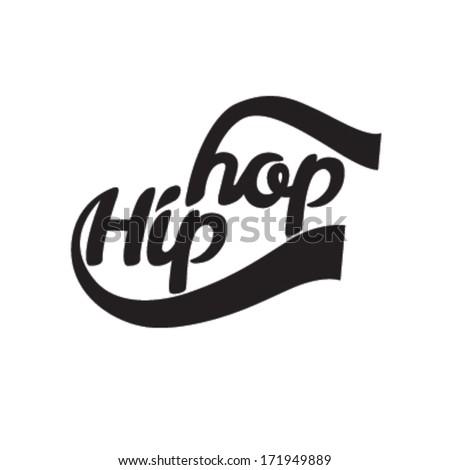 Hip hop. Vector illustration. Calligraphy. Vintage typography - stock vector