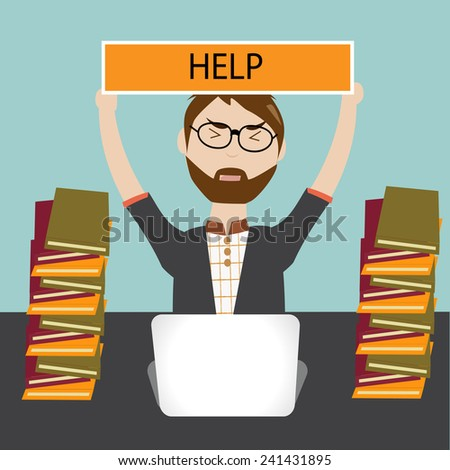 Hipster man have a lot of work and need help - stock vector