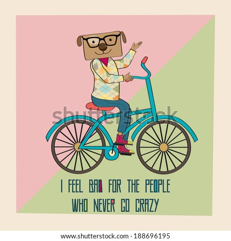 Hipster poster with nerd dog riding bike, vector illustration - stock vector