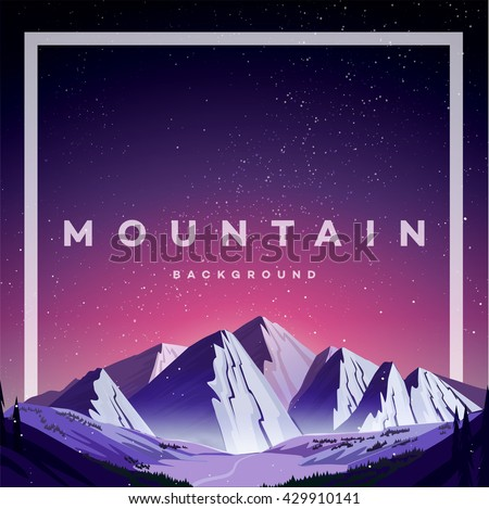 Hipster wilderness typography poster with mountains. vector Inspirational illustration.
