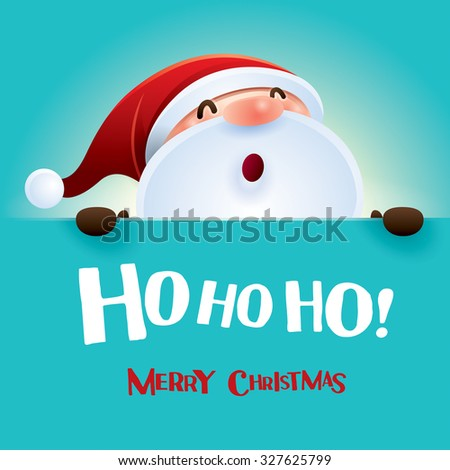 Ho! Ho! Ho! Merry Christmas! - stock vector