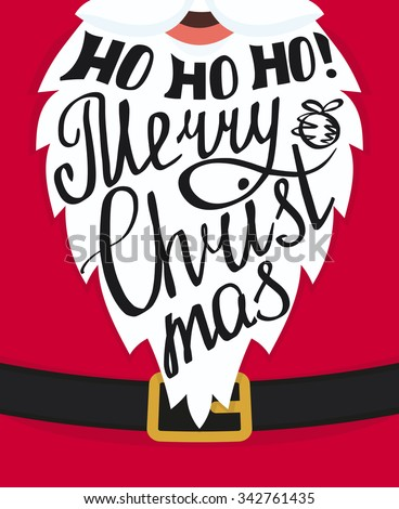 Ho ho ho Merry Christmas handmade lettering on the Santa Claus white beard. Xmas greeting card template design. Handwritten inscription with swirls and ornaments - stock vector