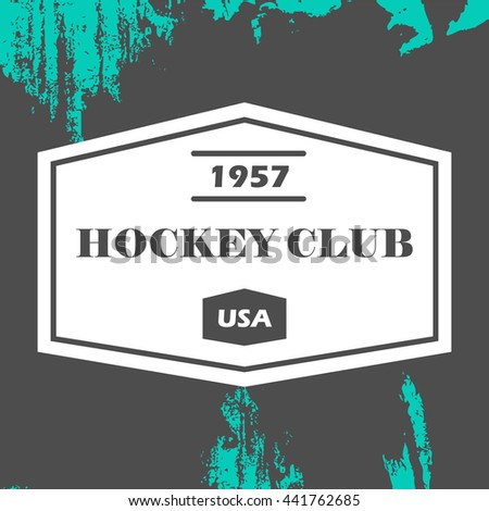 Hockey logo in vector. Creative monochrome badge. Hockey club, hockey championship, sport elements. Perfect for logo, banners, stickers. - stock vector